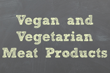 Vegan / Vegetarian Meat Products