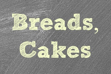 Breads & Cakes