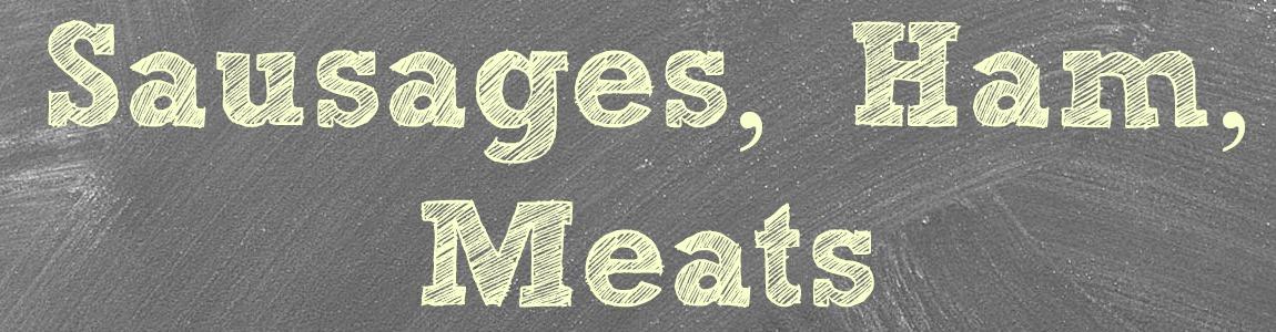 Sausages Ham & Meats