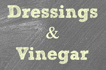 Dressings & Vinegar