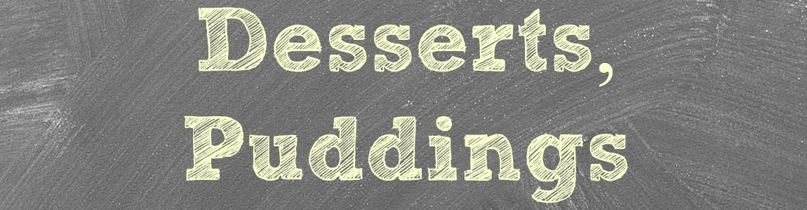 Desserts & Puddings