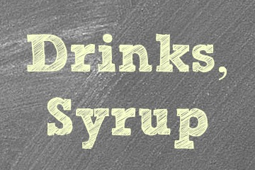 Drinks & Syrup