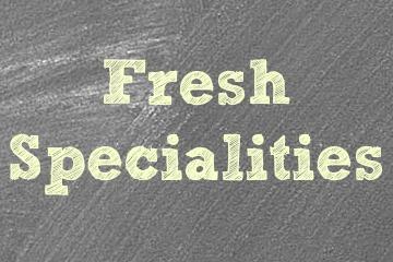 Fresh Specialities