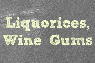 Liquorices & Wine Gums