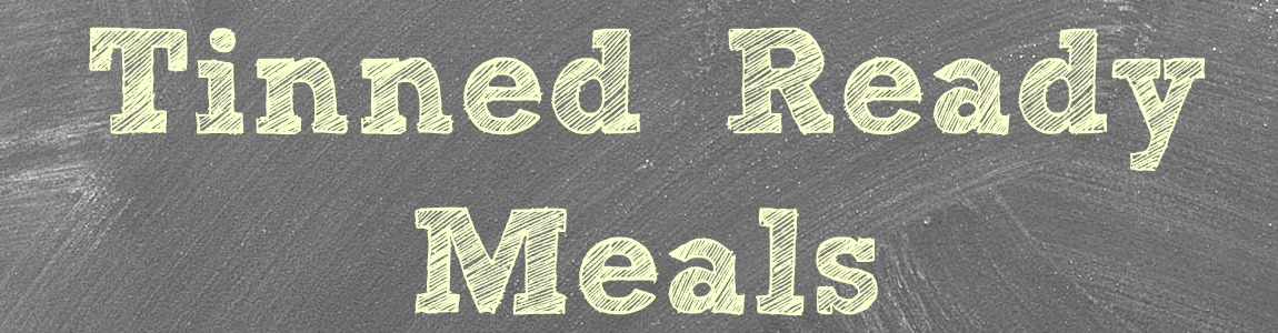 Tinned Ready Meals