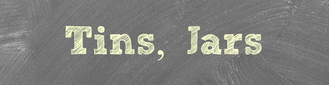 Tins & Jars