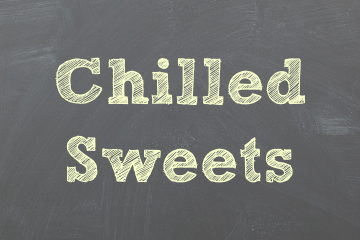 Chilled Sweets